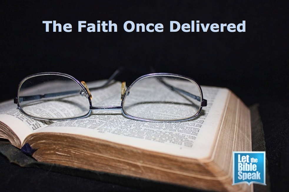 The Faith Once Delivered (The Text)