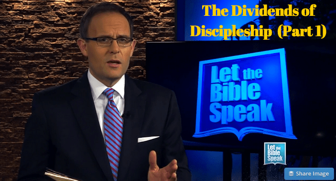 The Dividends Of Discipleship – Part 1