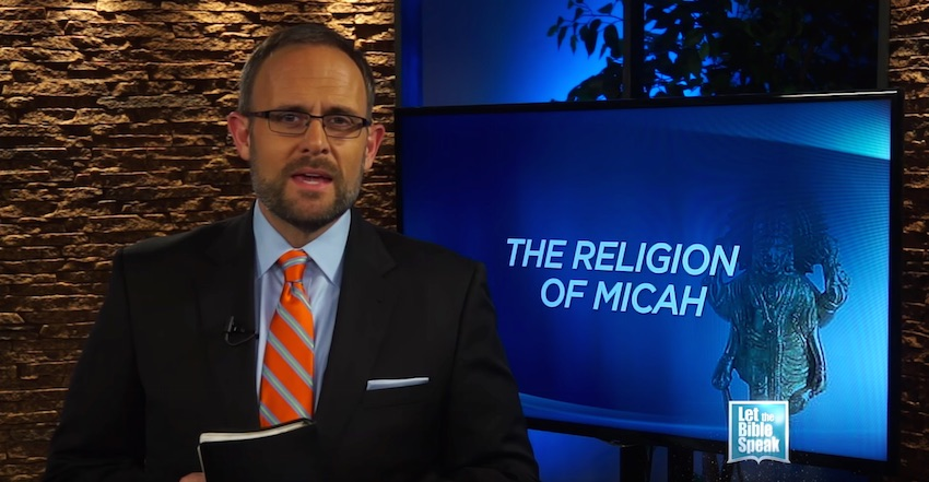 The Religion Of Micah (The Text)