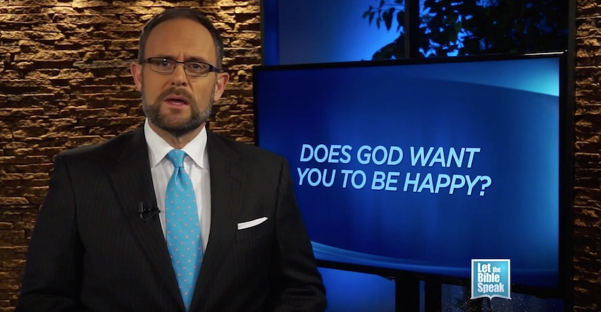 Does God Want You To Be Happy? (The Text)