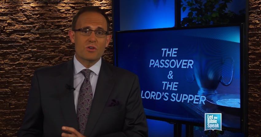 The Passover And The Lord's Supper – Part 3