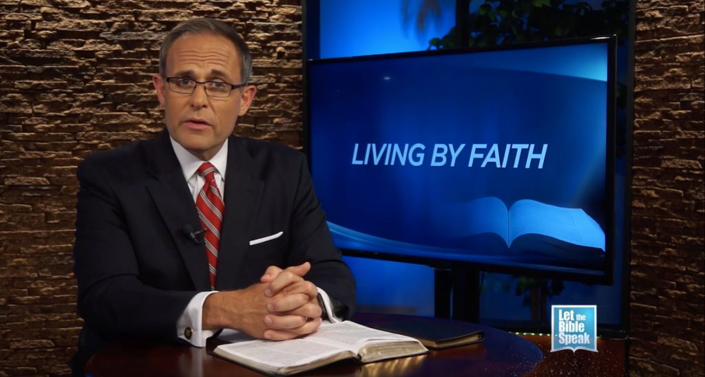 Living By Faith (The Text) - LET THE BIBLE SPEAK TV with Kevin Presley