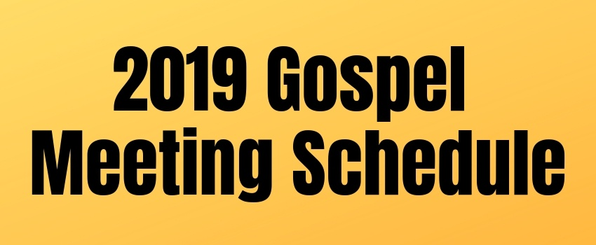 Kevin's Gospel Meeting Schedule