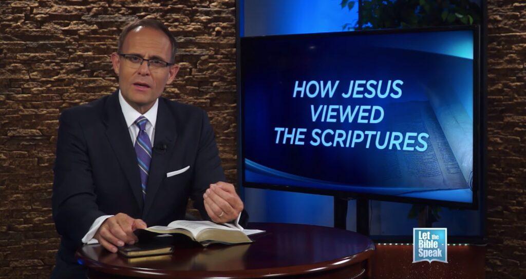How Jesus Viewed The Scriptures