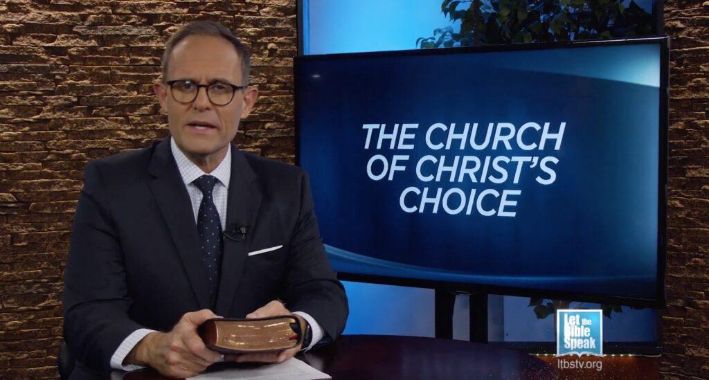 The Church of Christ's Choice