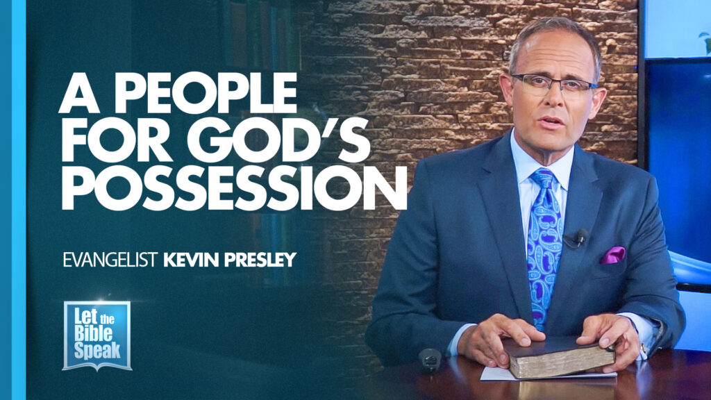 A People For God's Possession (The Text)
