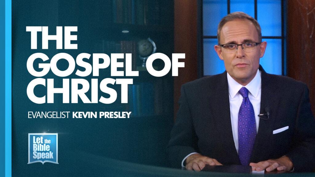 The Gospel Of Christ