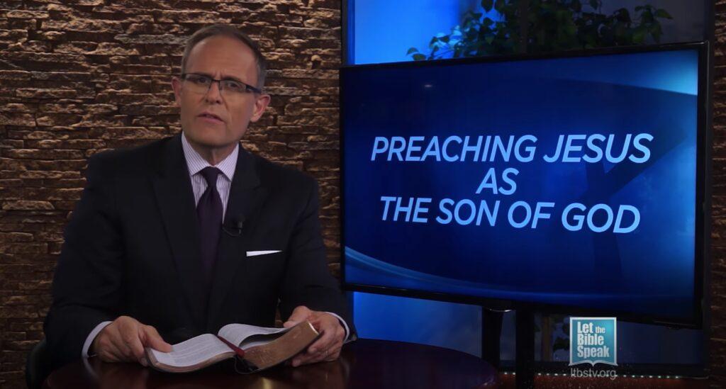 Preaching Jesus As The Son Of God (Preaching Jesus Series – Sermon 2)
