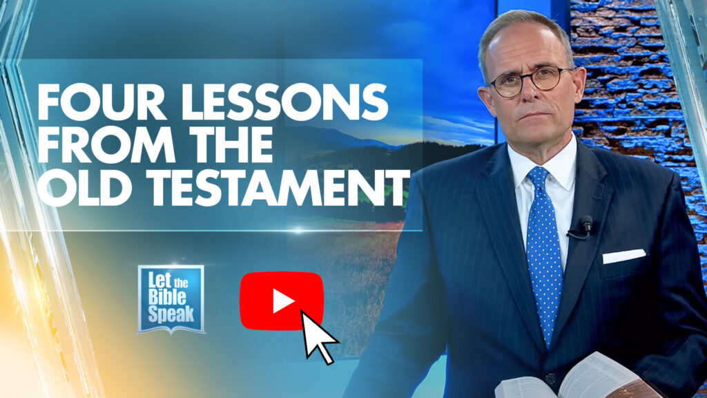 Four Lessons From The Old Testament