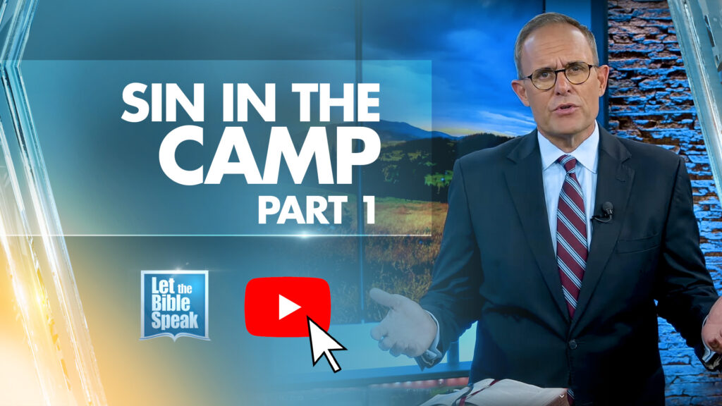 Sin In The Camp – Part 1
