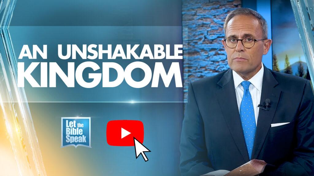 An Unshakable Kingdom