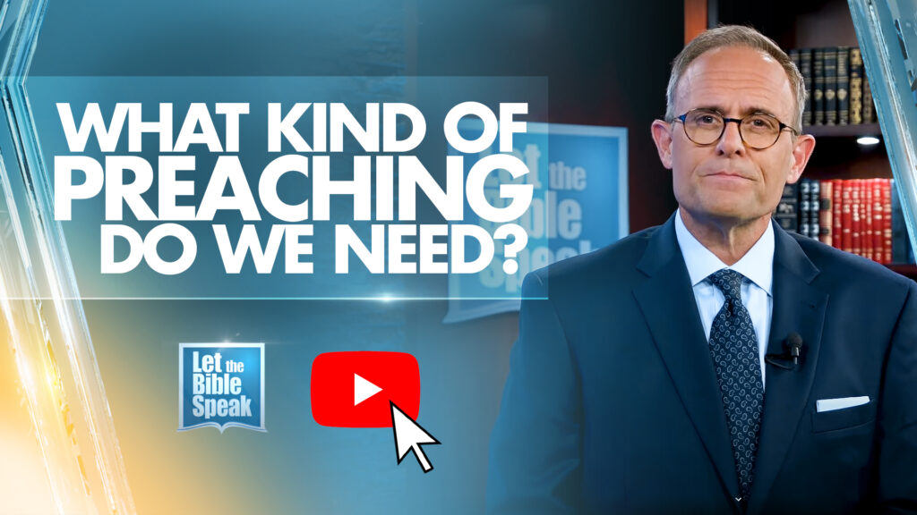 What Kind of Preaching Do We Need?