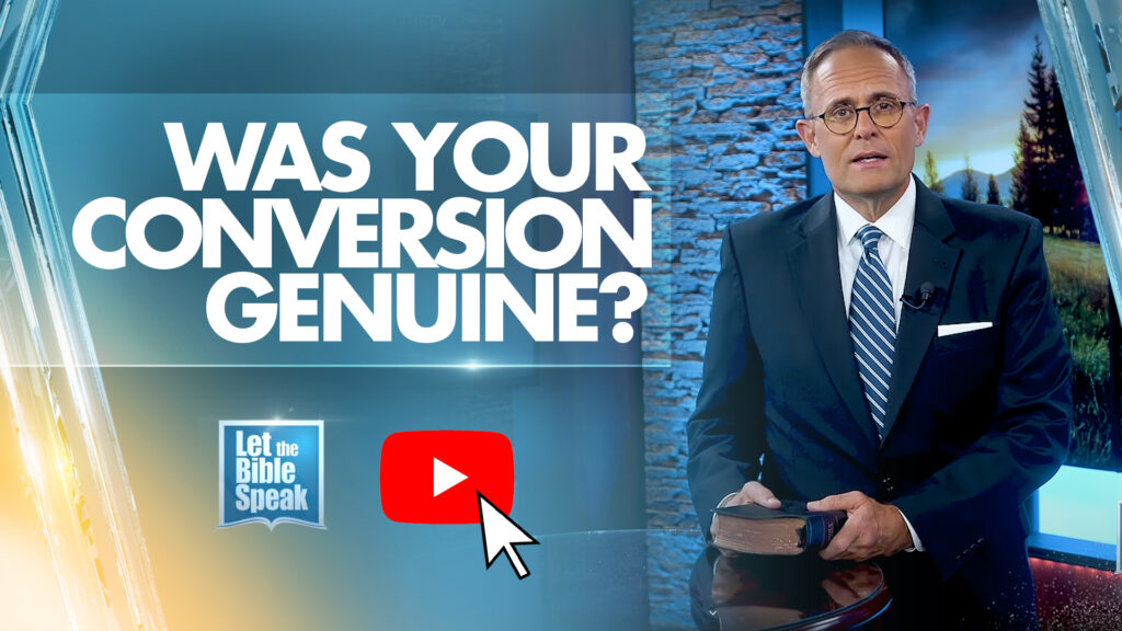 Was Your Conversion Genuine? (The Text)